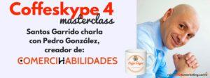 coffeskype 4 pedro González de Comercihabilidades