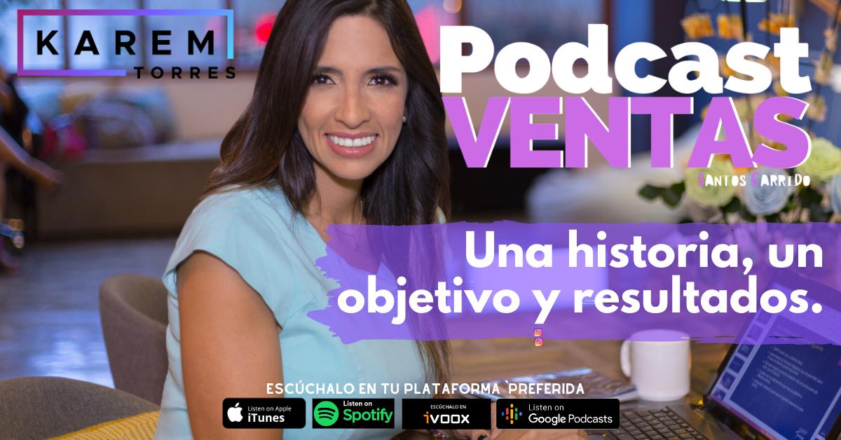 Podcast Ventas Karem Torres
