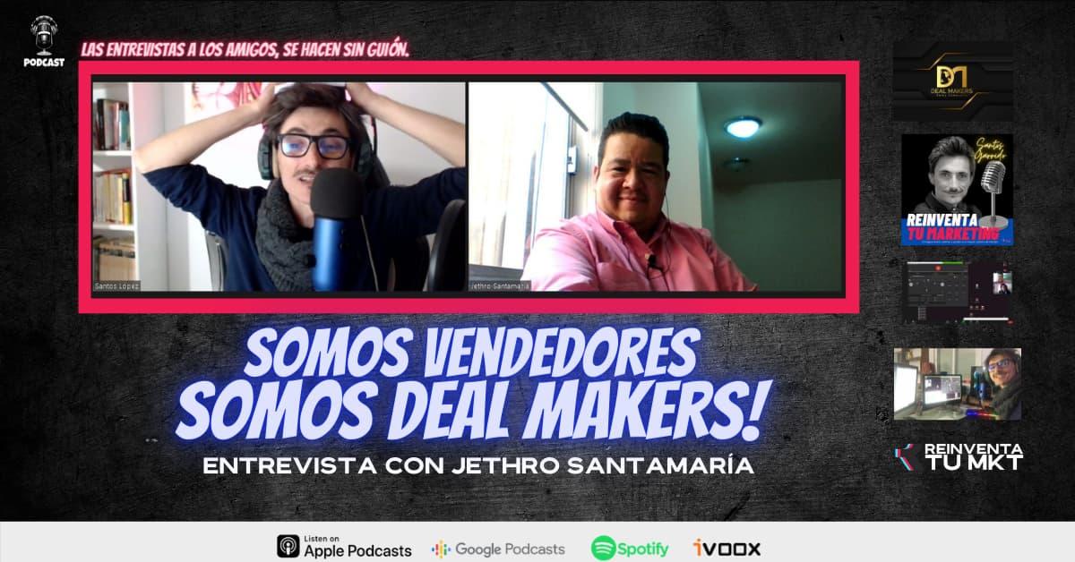 Somos vendedores, somos Deal Makers